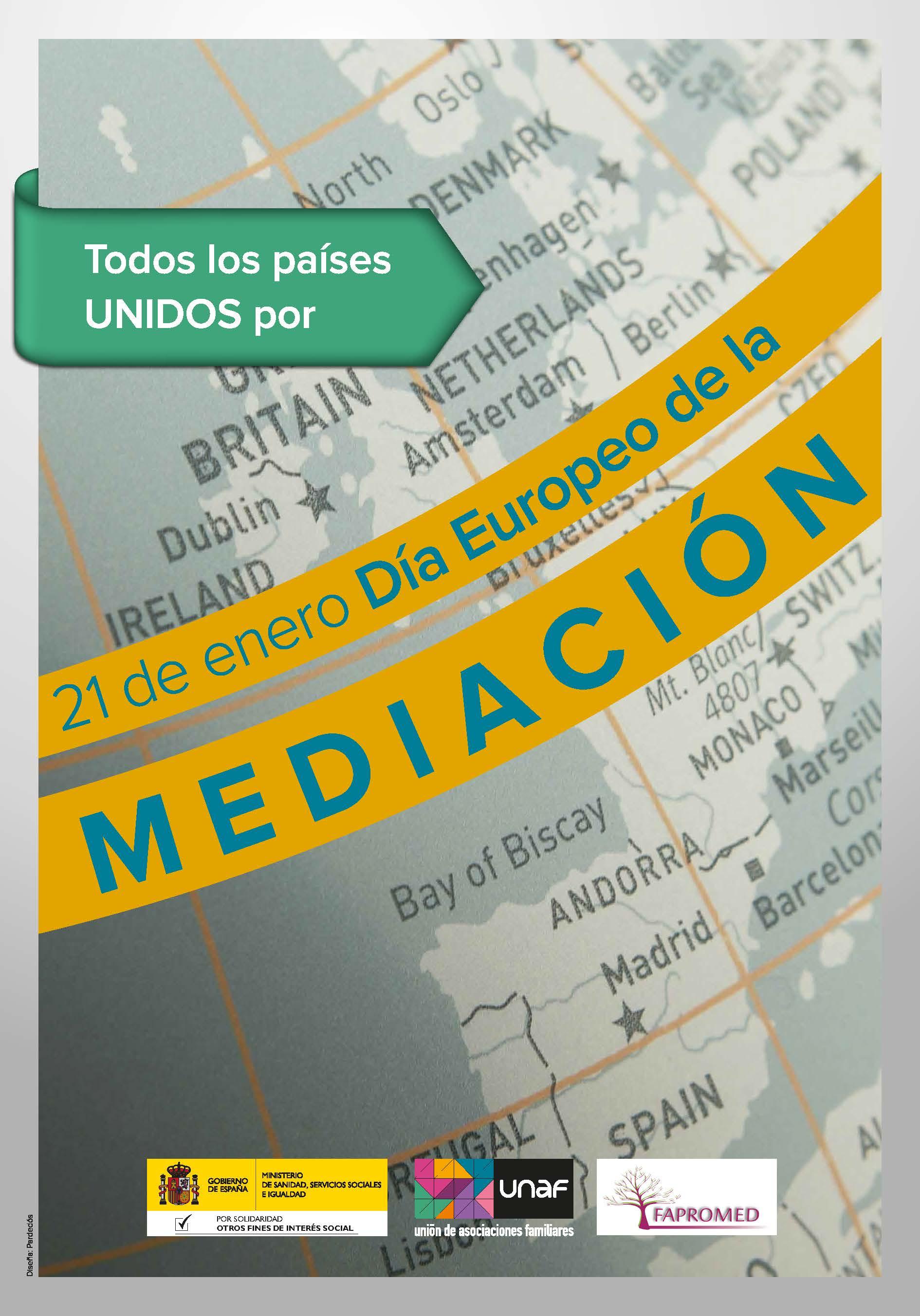 UNAF Y FAPROMED solicitan a la Comisión Europea la declaración del Día Europeo de la Mediación