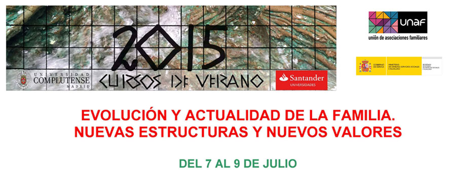 """Curso de Verano: """"Evolución y actualidad de la familia. Nuevas estructuras y nuevos valores"""""""