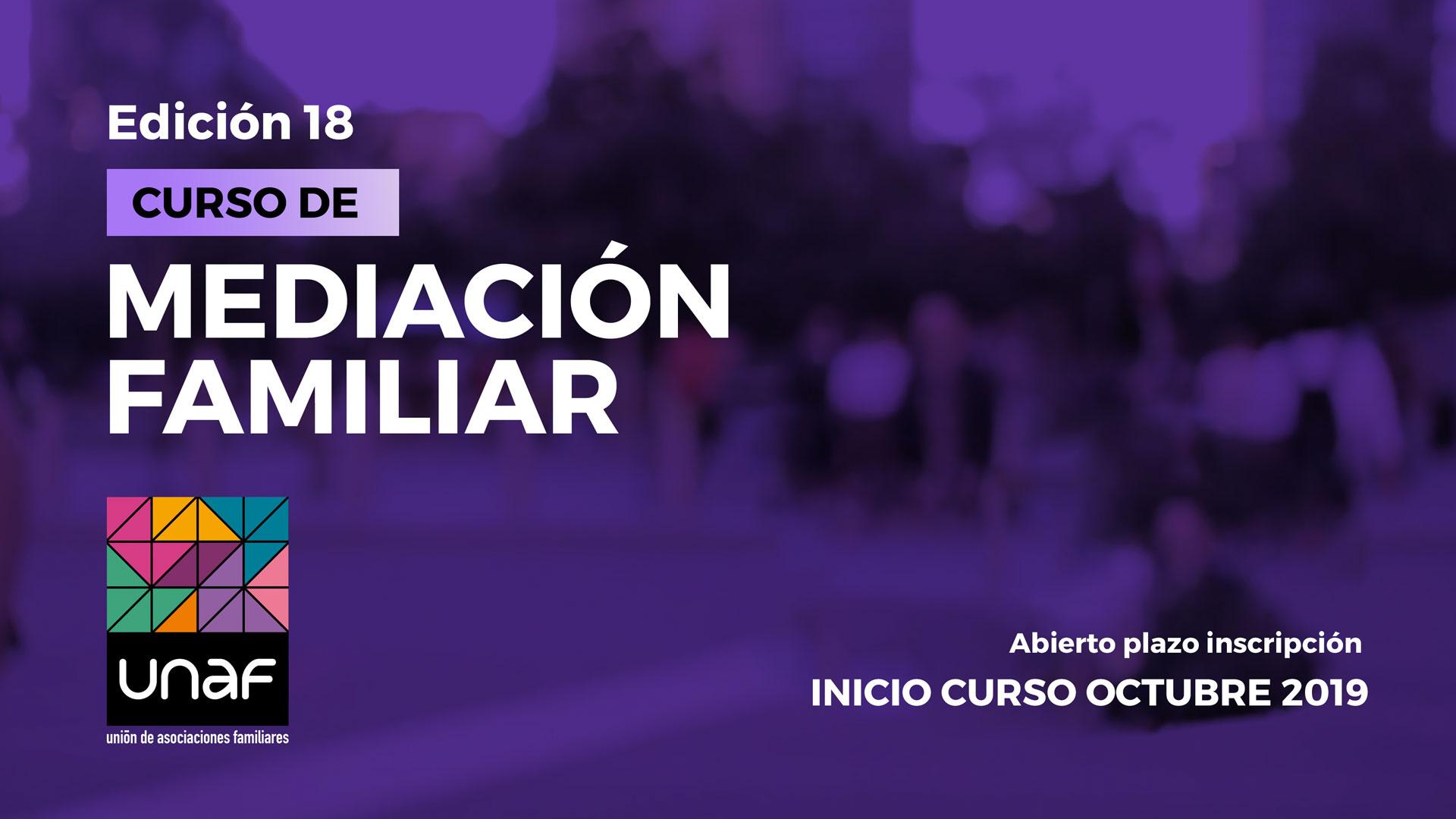 Abierta la inscripción para el Curso de Mediación Familiar 2019/2020